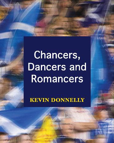 Chancers, Dancers & Romancers
